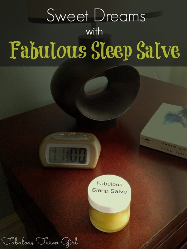 Fabulous Sleep Salve by FabulousFarmGirl. This easy, effective sleep salve will have you sleeping like a baby.